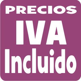 TODOS NUESTROS PRECIOS LLEVAN EL IVA INCLUIDO